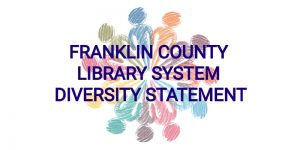 Franklin County Library System Diversity Statement