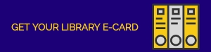 Get Your Library E-Card